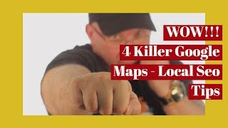 Google Maps 4 Killer Secrets to rank HIGHER!!!