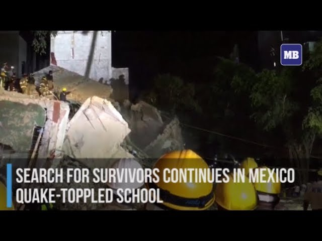 Search for survivors continues in Mexico quake-toppled school