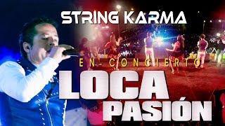 STRING KARMA LOCA PASION Concierto 3er aniversario huaralino TARPUY PRODUCCIONES