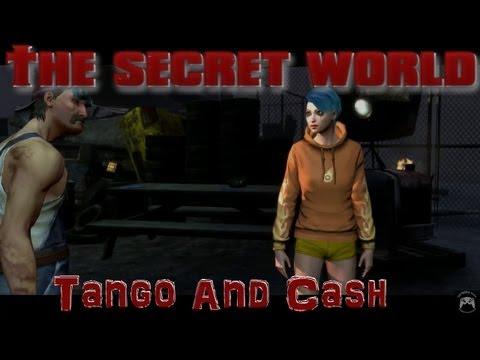 The Secret World #3 - Tango And Cash