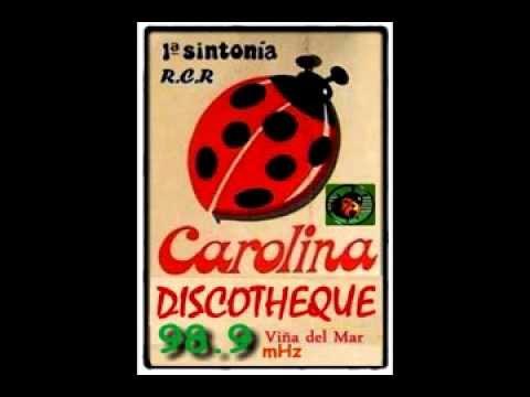CAROLINA DISCOTHEQUE 98 9 mHz 1988 Viña Del Mar por DjkCh.