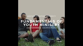 Special Fall Audit Class: Fundamentals of Youth Ministry with Dr. Kirk Brothers