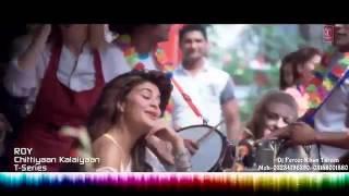 Gambar cover Chittiyaan Kalaiyaan   Roy Official VIDEO SONG   Meet Bros Anjjan, feat' Kanika Kapoor   HD 1080p