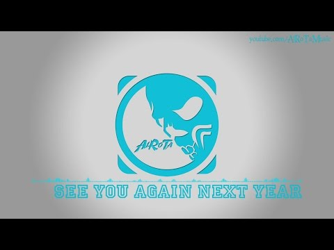See You Again Next Year by Mr Kent & Ruby Red - [Pop Music]