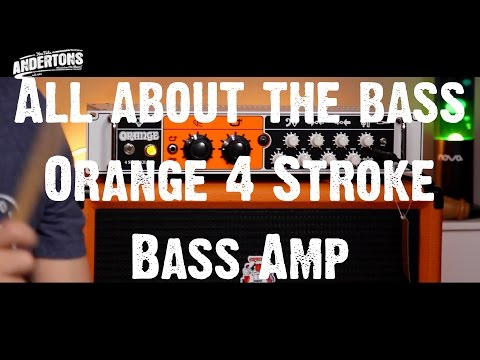 All About The Bass - Orange 4 Stroke Bass Amp