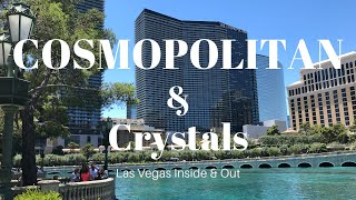 The Cosmopolitan of Las Vegas & High-End Shopping at Crystals