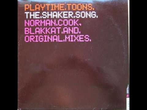 Playtime Toons - Shaker Song (Norman Cook Remix)