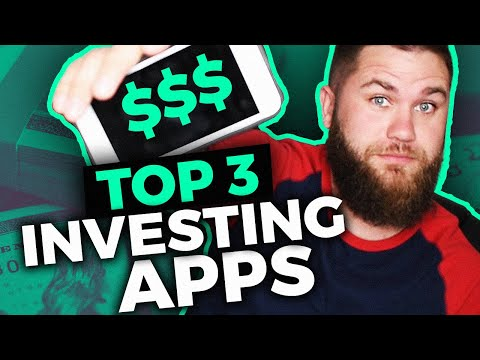 The Top 3 Best Investing Apps