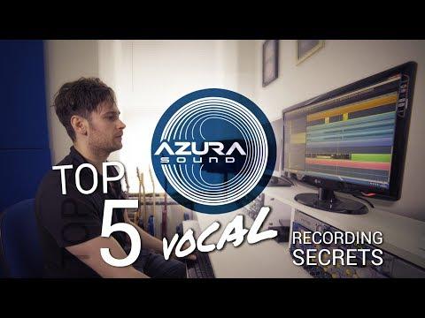 Top 5 vocal recording secrets
