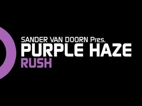 Sander van Doorn pres. Purple Haze  - Rush