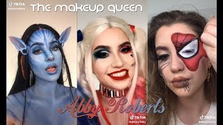 The Makeup Queen Abby Roberts TIKTOK COMPILATION #abbyrartistry