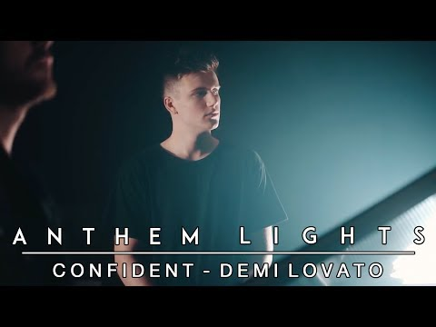 Confident - Demi Lovato | Anthem Lights Cover
