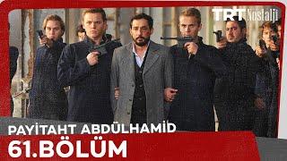 Payitaht Abdülhamid 61. Bölüm