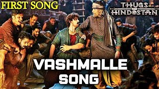Thugs Of Hindostan FIRST Song VASHMALLE To Release Soon | Aamir Khan, Amitabh Bachchan