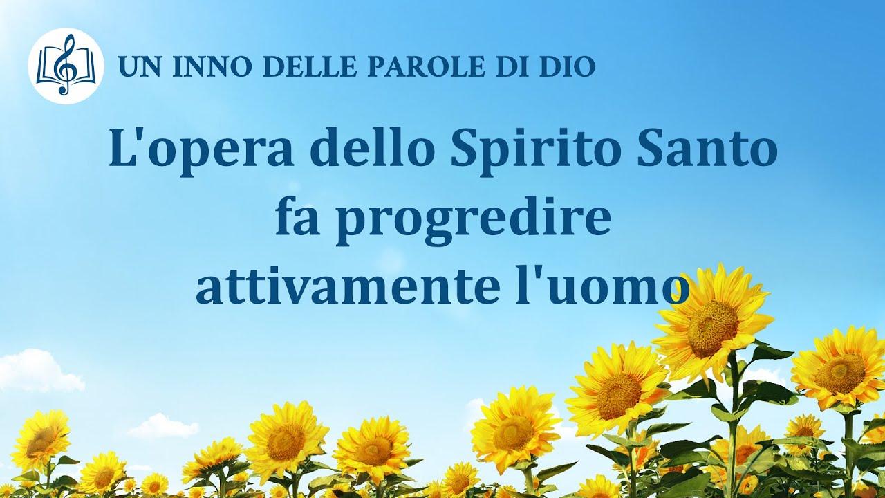 Cantico cristiano 2020 - L'opera dello Spirito Santo fa progredire attivamente l'uomo