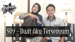 Download BUAT AKU TERSENYUM - SO7 (COVER) BY ANBESOR_OFFICIAL Mp3