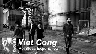 Viet Cong - Pointless Experience