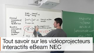 Vidéoprojecteur interactif Nec-eBeam : ultra-courte focale et mobilité