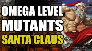 Omega Level Mutants: Santa Claus