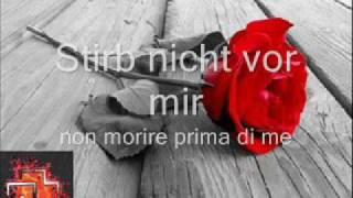 Rammstein - stirb nicht vor mir lyrics italiano