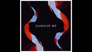 Ashgroove - Humour Me