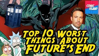 Top 10 Worst Things About Futures End