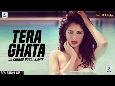 tera-ghata-(remix)-|-dj-chirag-dubai-|-gajendra-verma-|-karishma-sharma-|-desi-nation-vol.1