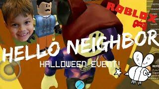 Hello Neighbor Roblox Halloween Event Kids Play