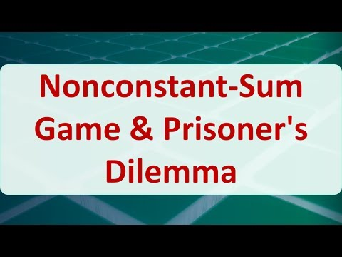 12C Nonconstant-Sum Game & Prisoner's Dilemma