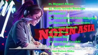 Dj nofin asia terbaru 2019 remix full Dj nofin asia remix full bass MP3