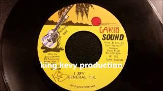 "General TK - I Spy - Carib Sound 7"" w/ Version"