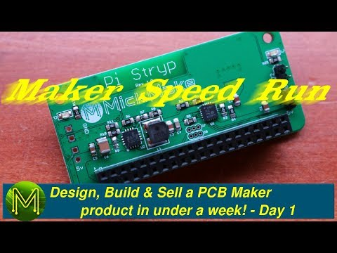 #248 Maker Speed Run: Design, Build & Sell A PCB Maker Product In Under A Week - Day 1