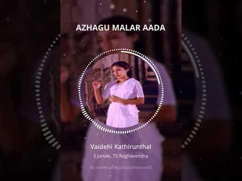 Azhagu Malar Ada - Vaidehi Kathirunthal - WhatsApp Status Videos HD