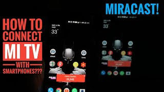 How To Connect Smartphone With Mi TV 4A | Mi TV Screen Mirroring | Wireless Screen Sharing Mi TV