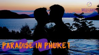 PARADISE IN PHUKET | Travel Vlog | Will and James