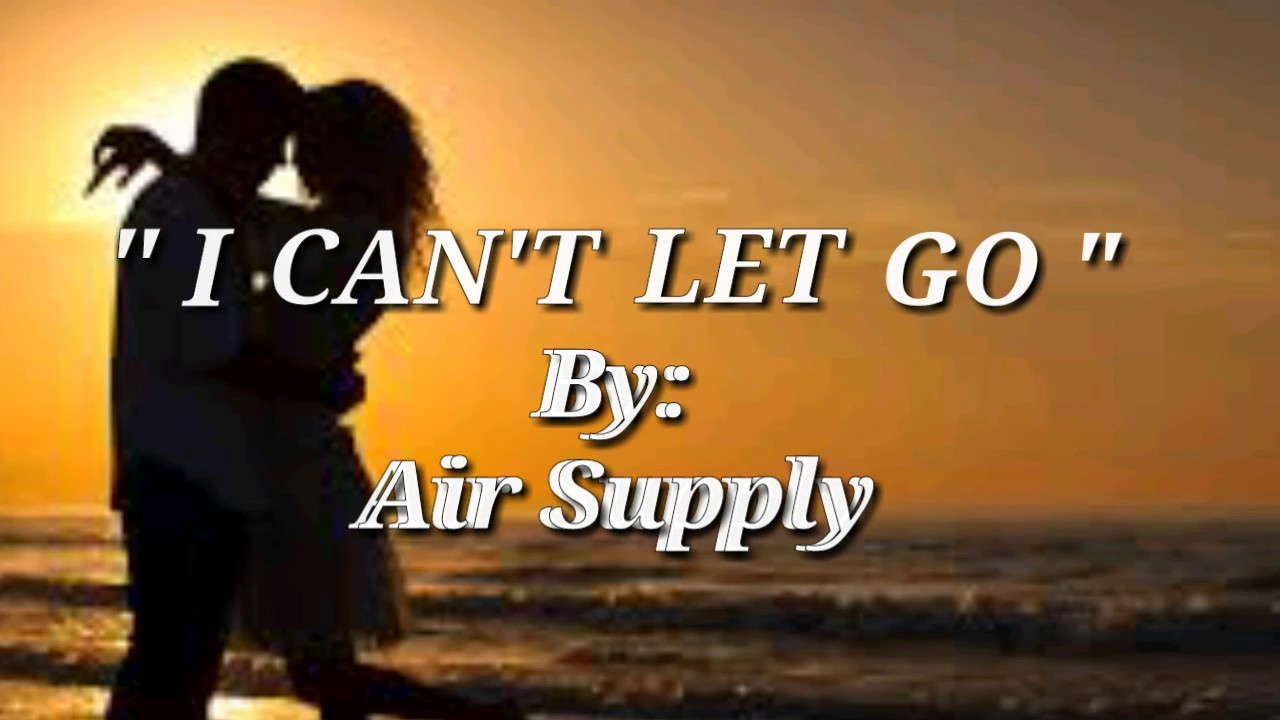can t let go