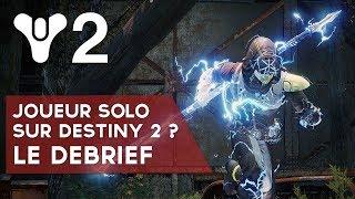 Destiny 2 FR : être un joueur Solo sur Destiny 2 ?