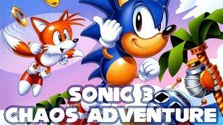 Sonic 3 Chaos Adventure - Walkthrough