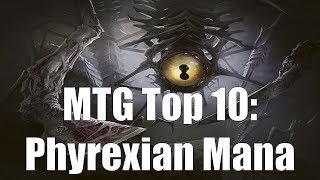 MTG Top 10:  Phyrexian Mana