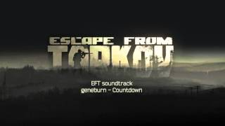 Escape from Tarkov OST - Countdown