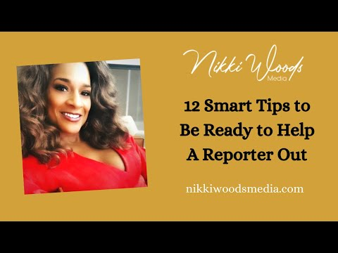 Ready to Help A Reporter Out? 12 Quick Tips