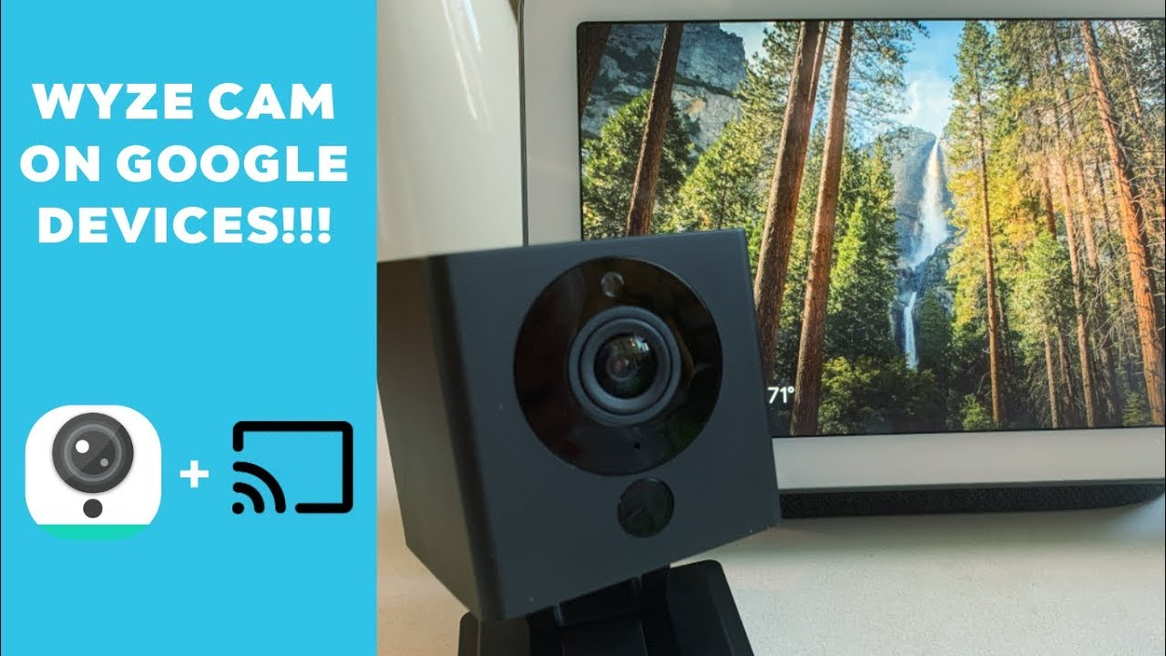 Wyze Cam V2 on Google Hub and Chromecast | New RTSP