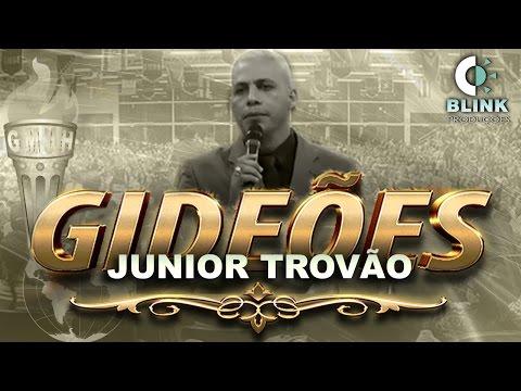 Pr. Junior Trovão I Gideões 2017