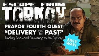 Escape From Tarkov - Prapor 4th Quest - Delivery from the Past (Easy Way)