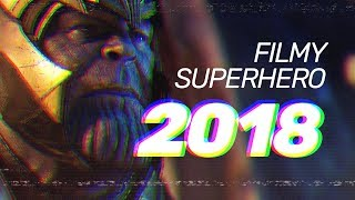 Filmy superbohaterskie 2018 - ranking