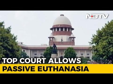 For Right To Die With Dignity, Court Allows Passive Euthanasia