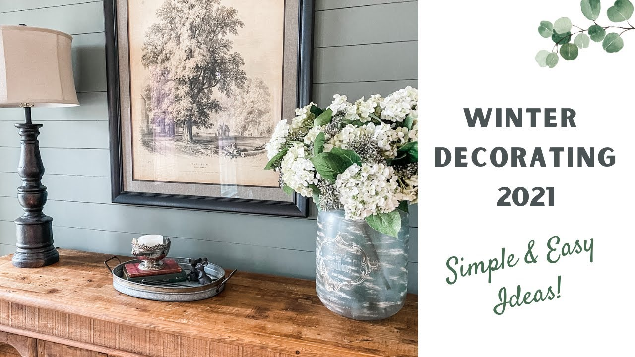Winter Decor 2021 | Decorate With Me