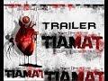 Trailer HD Tiamat - Hecho por el autor.