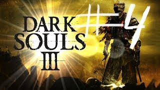 [Dark Souls 3 прохождение] [#4] У меня Красное Око от этой игры ► Сюжетные линии НПС
