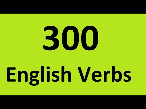 300 English verbs with examples. Most common verbs in English - list regular and irregular verbs